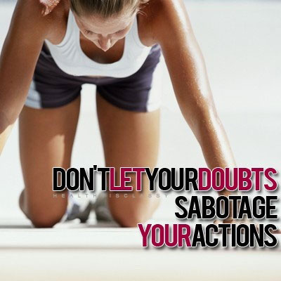 dont-let-your-doubts-sabotage-your-actions